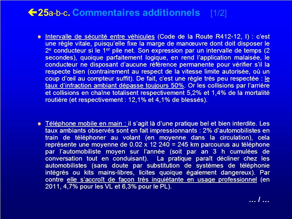 25a-b-c. Commentaires additionnels [1/2]
